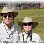 "Sacsaywaman<br /> A ""we visited the site"" photo op.<br /> (photo by Vidal)"